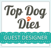 Guesting for Top Dog Dies