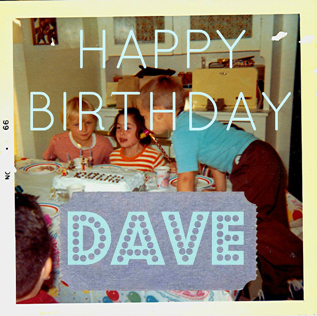 dave's b day