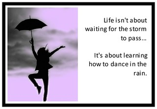 SurvivalWoman Dance In the Rain Quote