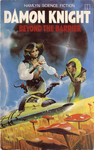 Beyond the Barrier by Damon Knight. Hamlyn 1978. Cover art Peter Jones