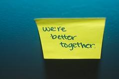 we're better together