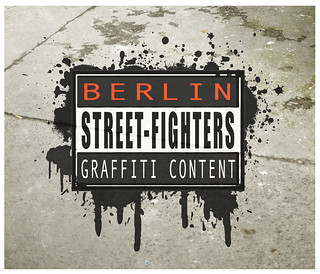 """Berlin Street-Fighters"""
