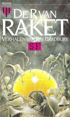 Ray Bradbury - De R van Raket (Het Spectrum)