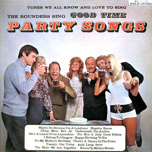 The Rounders - Good Time Party Songs