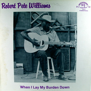 Robert Pete Williams - When I Lay My Burden Down
