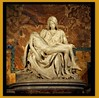 PIETA - The Most Famous and Revered Marble Sculpture in Christian World.