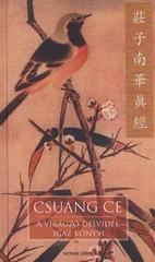 Csuang Ce: A virágzó délvidék igaz könyve