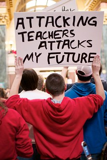 Attacking Teachers Attacks My Future by Rob Chandanais on Flickr