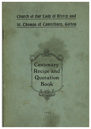 Centenary Recipe and Quotation Book, Church of Our Lady and St Thomas, Gorton, 1933