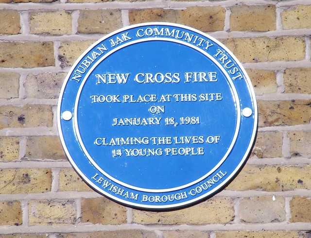 New Cross Fire blue plaque - New Cross Fire   took place at this site   on   January 18, 1981   claiming the lives of   14 young people