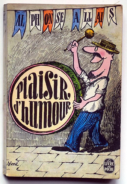 Plaisir d'humour, Alphonse Allais