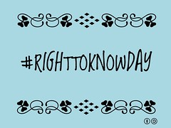 #righttoknowday