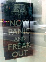 Now Panic and Freak Out sign