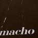 Small photo of Macho