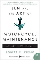 'Zen and the Art of Motorcycle Maintenance' by Robert M. Pirsig