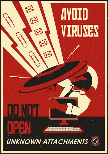 Avoid viruses, don't open attachments