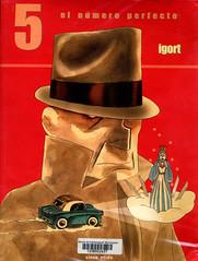 Igort, 5 el número perfecto