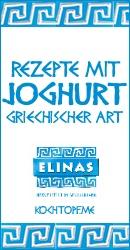 Blog-Event XCIX - Rezept mit Joghurt nach griechischer Art plus 10 Elinas Probierpakete für Blogger und Leser zu gewinnen (Einsedeschluss 15. Juni 2014)