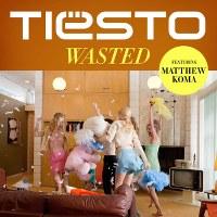 Tiësto – Wasted (feat. Matthew Koma)