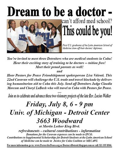 Leaflet for the Friday, July 8 Detroit event on Cuba featuring members of Pastors for Peace Caravan and students from the Latin American School of Medicine. The event will take place at the Detroit U-M Center. by Pan-African News Wire File Photos