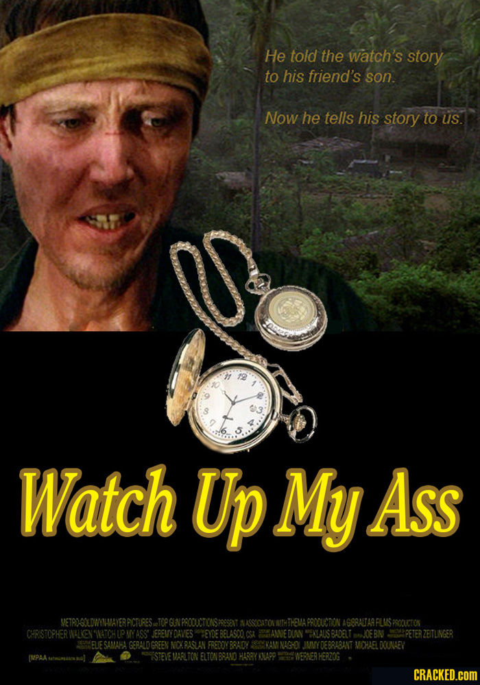Watch Up My Ass