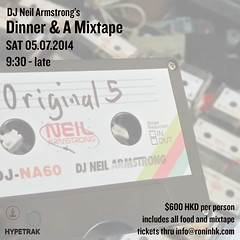 7/5 - Sat - Dinner & A Mixtape - Hong Kong @ RoninHK