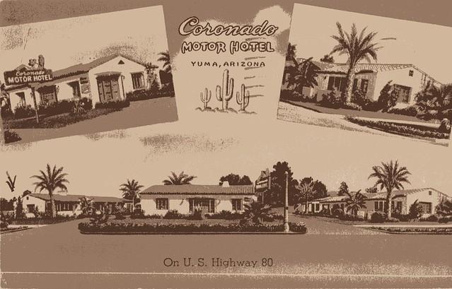 Coronado motor hotel yuma arizona flickr photo sharing for Best western coronado motor hotel yuma az