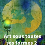 Art sous toutes ses formes 2