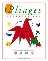 Didier Boursin - Pliages Premiers pas