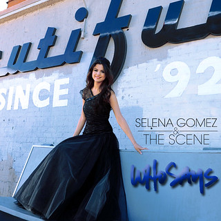 Selena Gomez & The Scene / Who Says