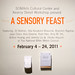 A Sensory Feast: Opening Reception