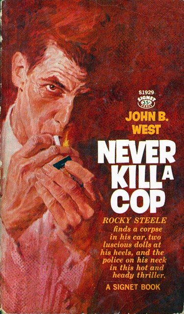 West, John B. - Never Kill a Cop (Signet, 1961)