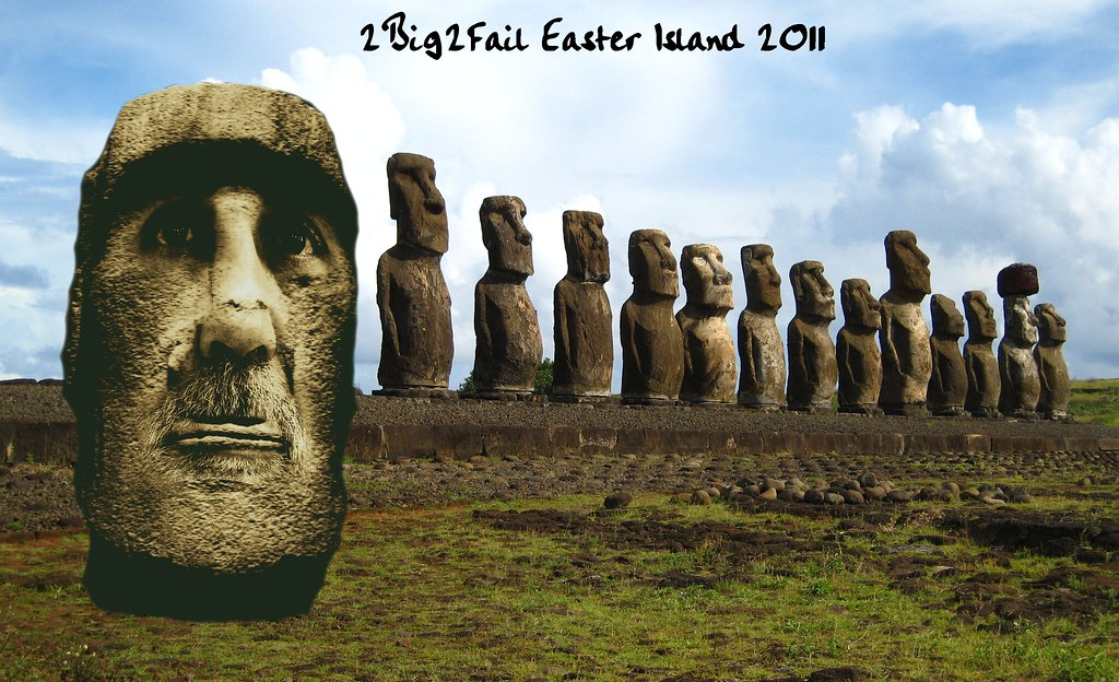 2Big2Fail Easter Island