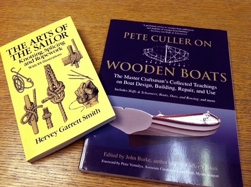 "A couple recent purchases - ""Pete Culler On Wooden Boats"", a collection of writing by Pete Culler and ""The Arts of the Sailor"" by Hervey Garrett Smith"