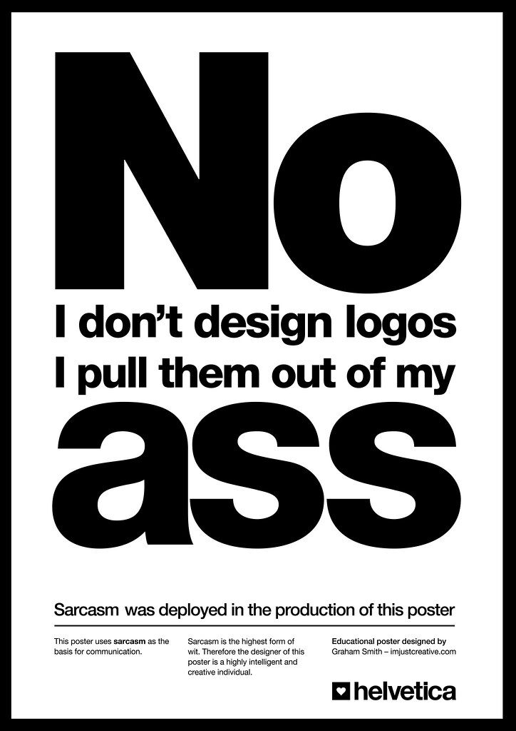 No  I Don't Design Logos Poster - Updated | Mono Versions of
