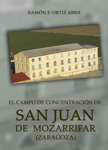 El Campo de Concentración de San Juan de Mozarrifar