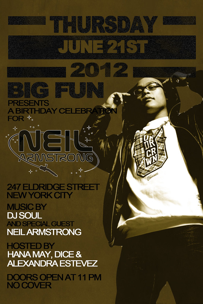 DJ Neil Armstrong BDay Celebration @ Big Fun / 247 Eldridge
