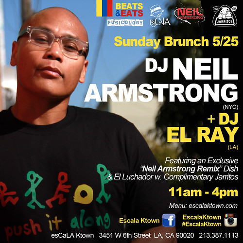 DJ Neil Armstrong EsCaLa Sunday Brunch 5/25