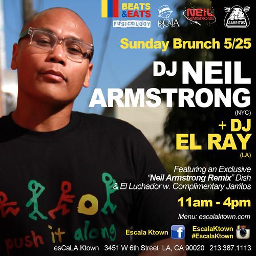 DJ Neil Armstrong EsCaLa Sunday Brunch 5/25