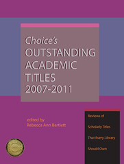 Choice's Outstanding Academic Titles 2007-2011