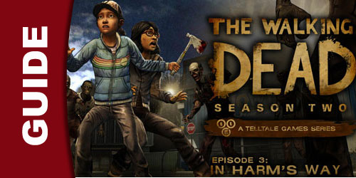 The Walking Dead: Season 2 Episode 3: In Harm's Way Wiki Guide