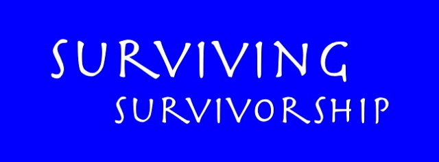 SURVIVING SURVIVORSHIP