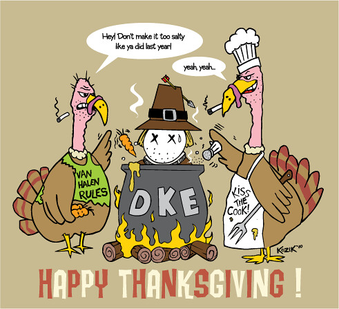 Happy Thanksgiving from DKE by Frank Kozik 2010