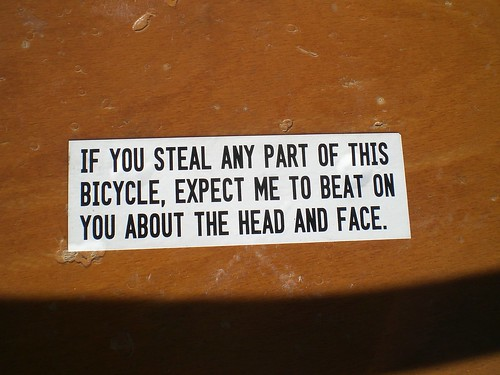 If you steal any part of this bike...