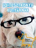 Rachel Federman: IQ-tesztkönyv kutyáknak