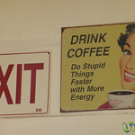 Humorous Sign About Coffee - Oxnard, California