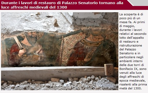 Roma - Campidoglio / Palazzo Senatorio: Durante i lavori di restauro di Pal. Senatorio tornano alla luce affreschi medievali del 1300 (Com. di Roma 06/2010). & 'Scoperte del Campdoglio' BCom (1889) & Pal. Senatorio: lavori di 1888-89 (C.d.R / ASC 2010).