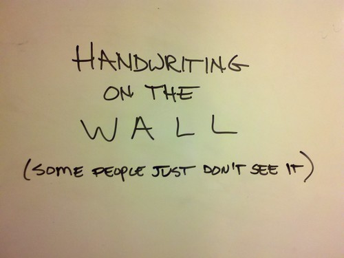 Can You See The Handwriting On The Wall?