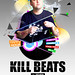 KILL BEATS - POSTER - Organized by PAPERBOYS.