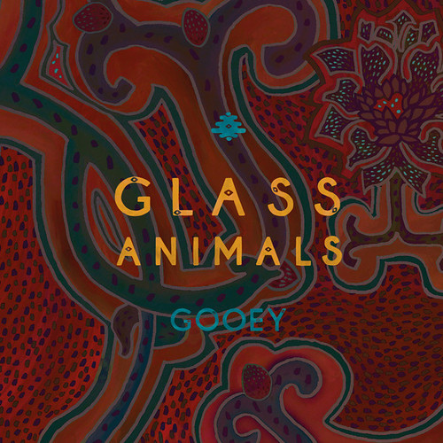 Glass Animals - Gooey